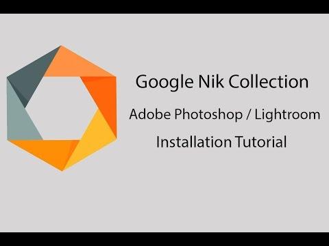 Google Nik Collection Plugin Installation For Adobe Photoshop CS6 / CS5 / CC  & Lightroom .