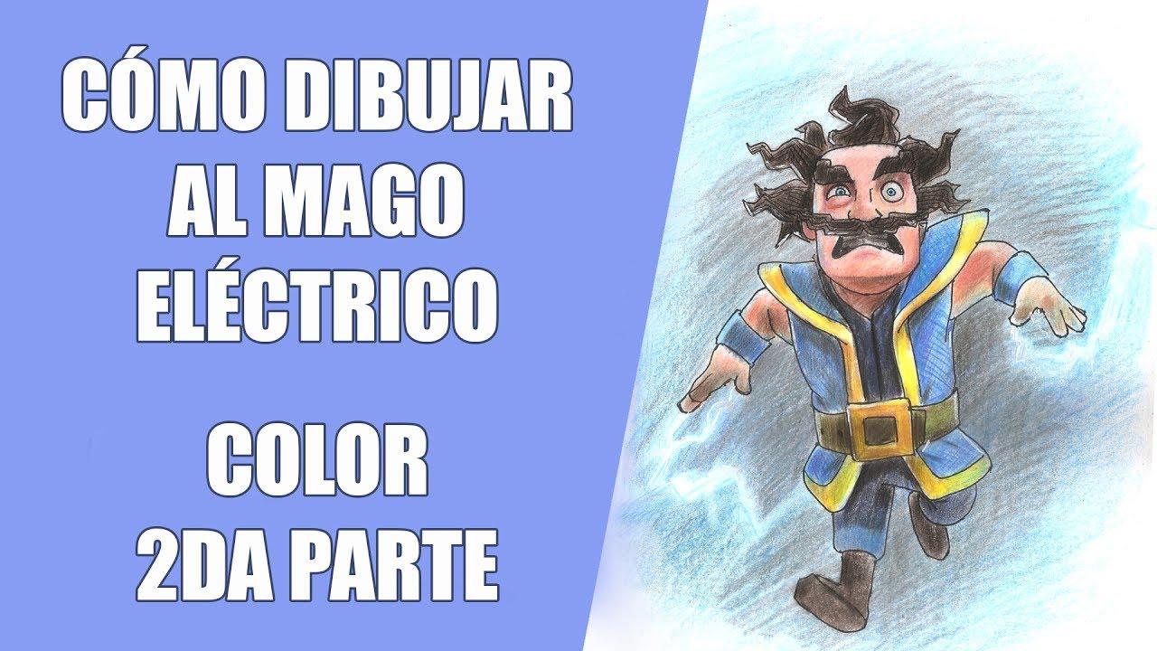 Dibujando Al Mago Eléctrico: Cómo Dibujar Al Mago Eléctrico 2da Parte