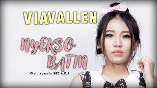 Via Vallen - Nyekso Batin ( Official Music Video )