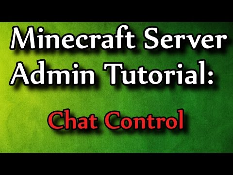 Minecraft Admin How-To: ChatControl