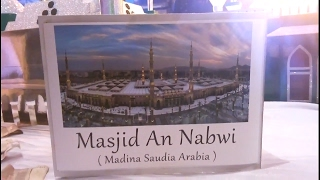 Model of Masjid e Nabwi (Madina Saudia Arabia)