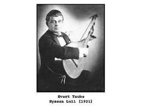 Evert Taube - Byssan Lull (1921)