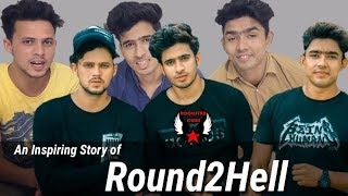 An Inspiring Story of Round2Hell