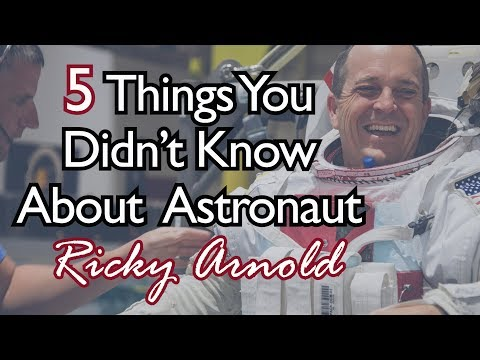 5 Things You Didn't Know About Astronaut Ricky Arnold