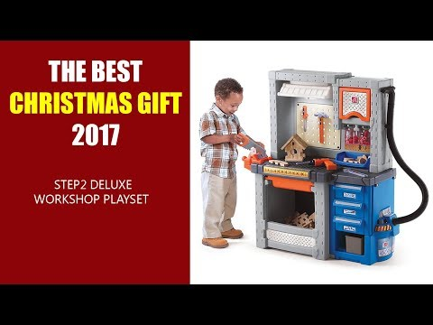 dfe069469 THE BEST CHRISTMAS GIFT 2017 - Step2 Deluxe Workshop Playset - YouTube