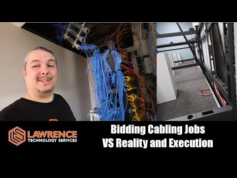 Bidding Cabling Jobs VS Reality And Execution