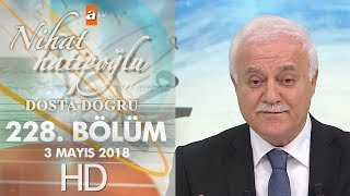 Nihat Hatipoğlu ile Dosta Doğru - 3 Mayıs 2018