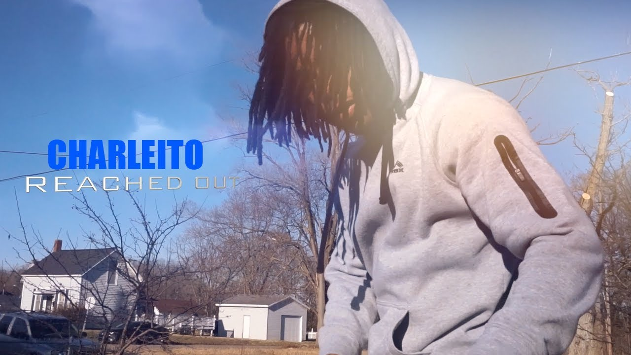 charleito-reached-out-official-video