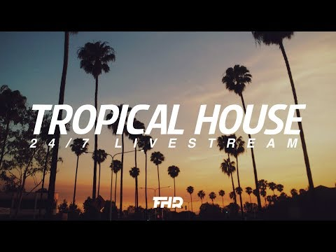 Tropical House Radio  247 stream