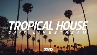 tropical house radio   24 7 livestream