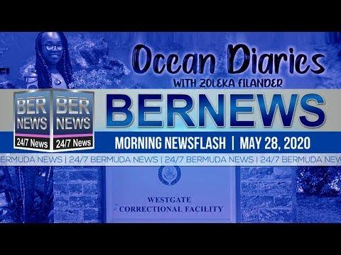 Bermuda Newsflash For Thursday, May 28, 2020