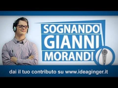 Sognando Gianni Morandi