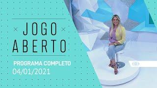 [AO VIVO] JOGO ABERTO - 04/01/2021