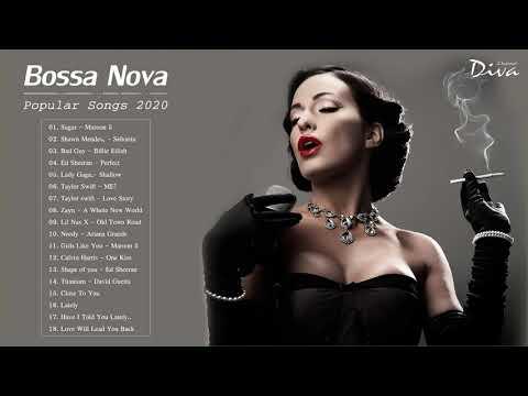 Bossa Nova Covers Of Popular Songs 2020 | Bossa Nova Songs 2020