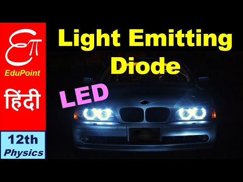 🔴 LIGHT EMITTING DIODE or LED - Working Principle explained in HINDI