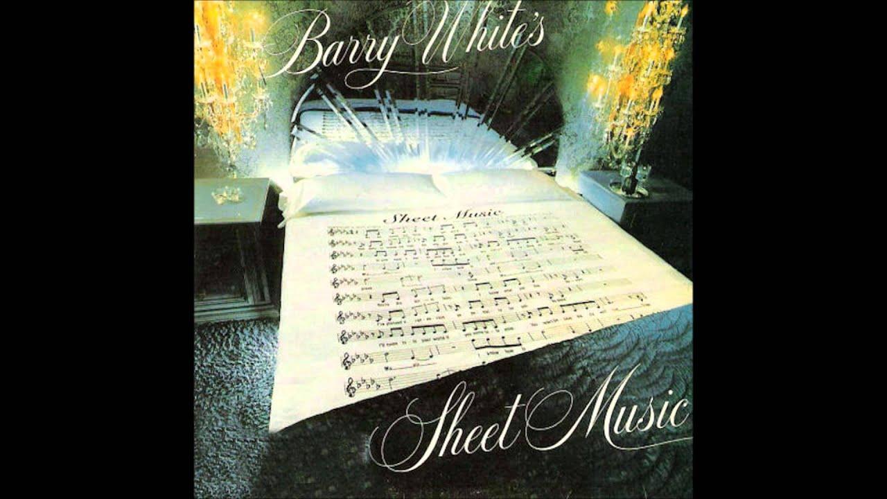 Barry White - Sheet Music - YouTube