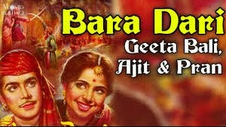 Bara-Dari Full Hindi Movie 1955 -  Geeta Bali |  Ajit | Pran