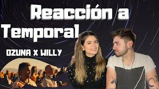 TEMPORAL - OZUNA x WILLY REACCIÓN | Ana y Milo Reaccionan