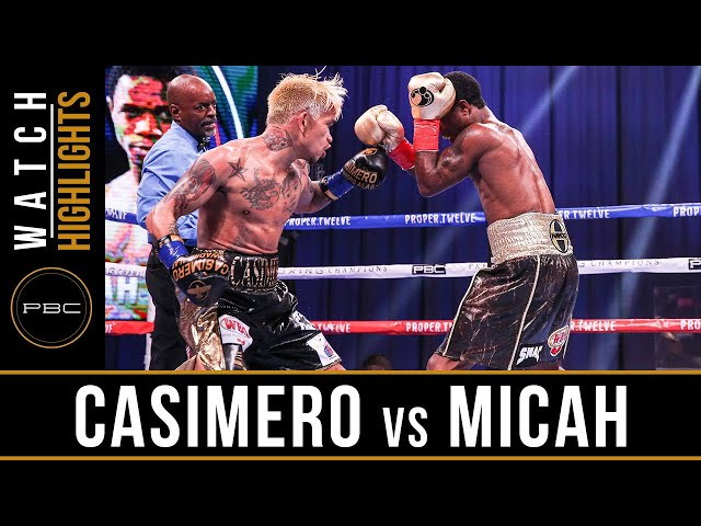 Casimero vs Micah HIGHLIGHTS: September 26, 2020 | PBC on SHOWTIME PPV