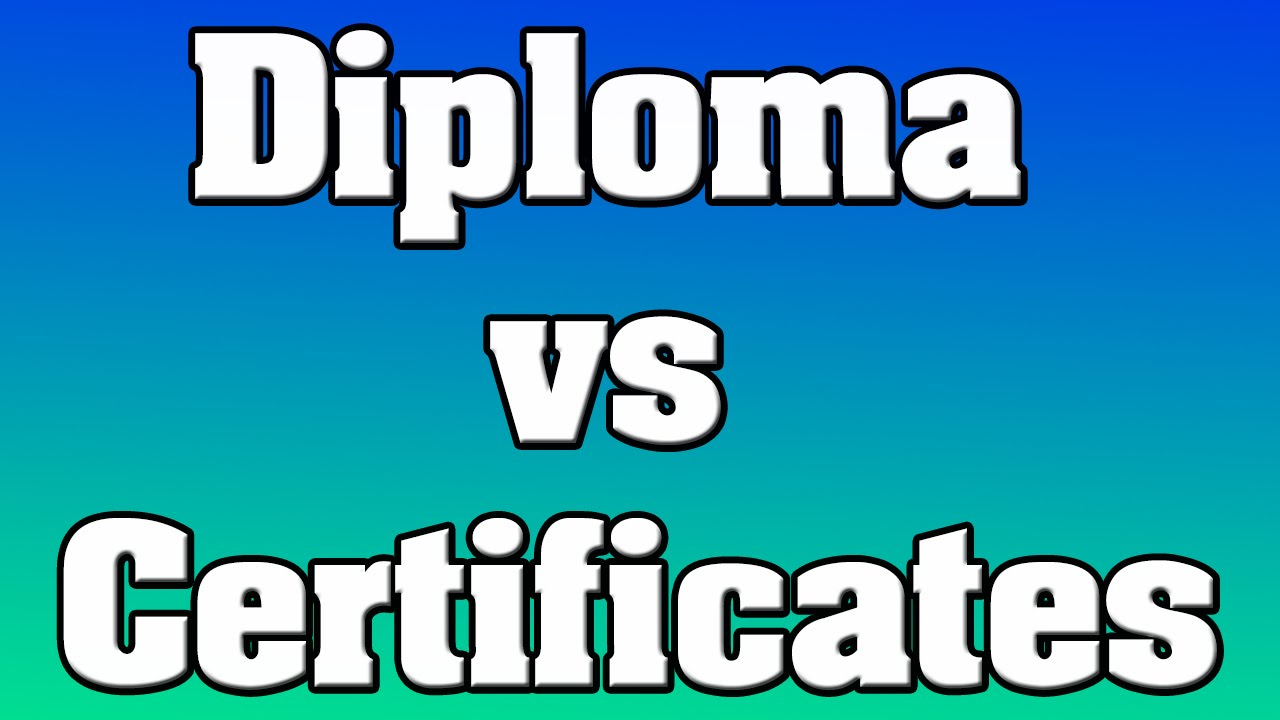 Question diploma vs certificates youtube question diploma vs certificates xflitez Choice Image