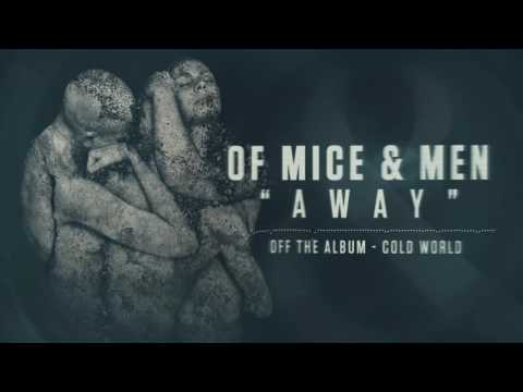 Of Mice & Men - Away