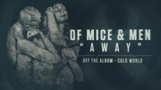 Of Mice & Men - Away