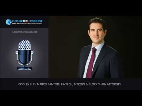 Cooley LLP   Marco Santori  Fintech  Bitcoin and Blockchain Attorney