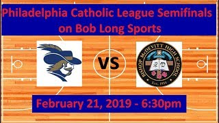 La Salle College High School vs. Bishop McDevitt - 2019 Philadelphia Catholic League Semifinal