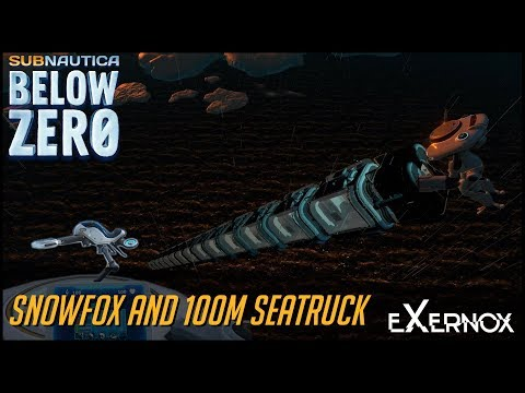 Snowfox and 100m Sea Truck | Subnautica Below Zero