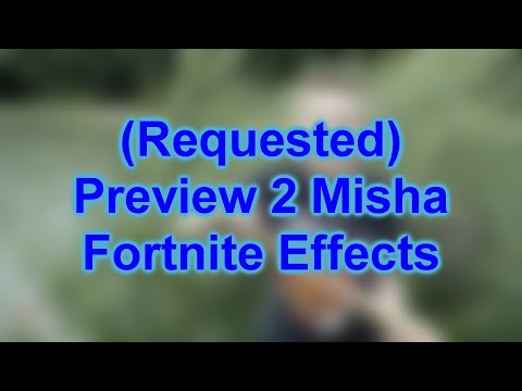 Preview 2 Misha Fortnite Effects