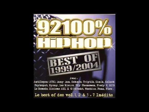 Sinik, ATK, Salif... - 92100% HipHop Best Of 1999/2004 (album en entier)