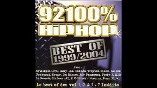Sinik, ATK, Salif... - 92100% HipHop Best Of 1999 / 2004 (album en entier)