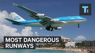 5 Of The Most Dangerous Runways In The World