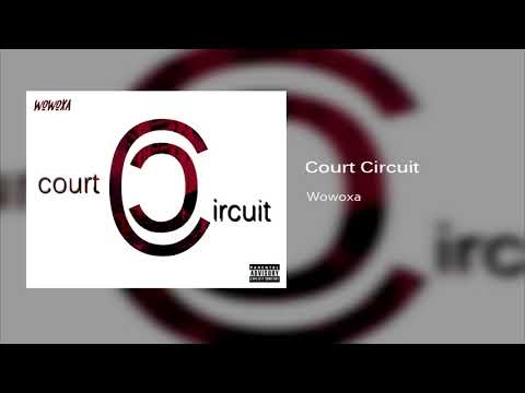 Wowoxa - Court circuit (Prod. Soka Beats)