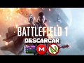 Descargar BATTLEFIELD 1 ULTIMATE EDITION EN ESPAÑOL Para PC Por MEGA Sin utorrent