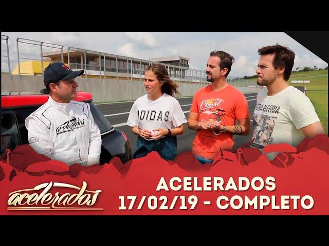Acelerados (17/02/19) | Completo
