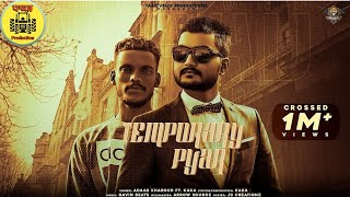 TEMPORARY PYAR |KAKA|ADAAB KHAROUD|Official Video|Dhaakd Production|Latest Video Song 2020