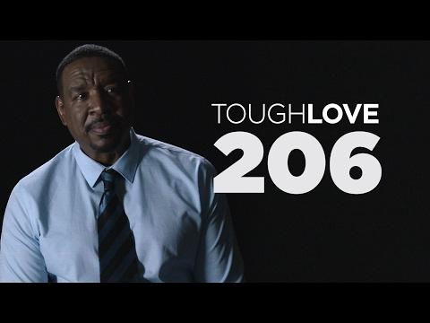 Tough Love | Season 2, Episode 6 (Plus Special Surprise)