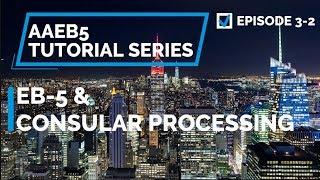 EP03-2 EB-5 & Consular Processing