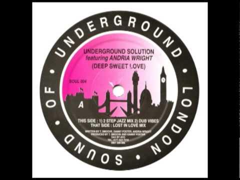 Underground Solution Deep Sweet Love 2 Step Jazz Mix