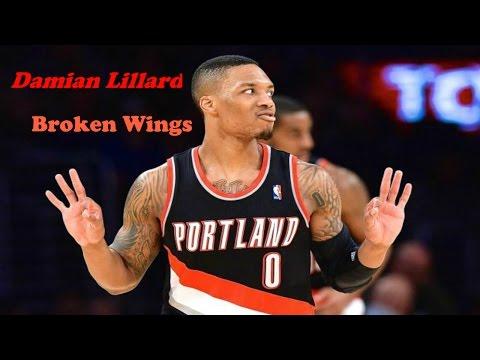 "Damian Lillard Mix-""Broken Wings"""