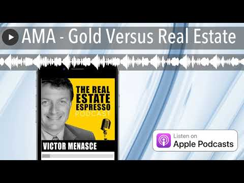 ama---gold-versus-real-estate