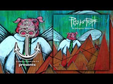 PigsAsPeople - The Plot Against Future Plans [Full EP Stream]