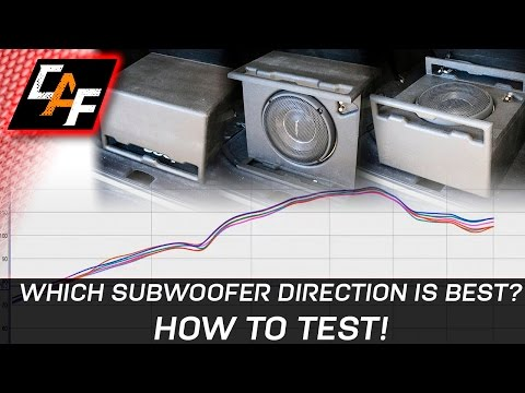 What subwoofer direction is best? HOW TO TEST! - CarAudioFabrication