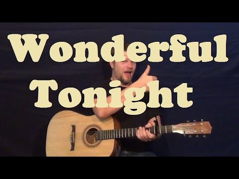 Wonderful Tonight (Eric Clapton) Easy Strum Guitar Lesson Licks How to Play Tutorial