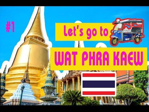 Let's go to WAT PHRA KAEW!  || FrammyChang