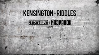 Kensington - Riddles (Re-Style & Kasparov Bootleg) FREE DOWNLOAD