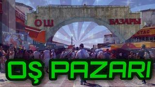 """Kırgızistan'da Bir Pazar""""Oş Pazarı"""""""