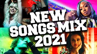 New Song 2021 Mix 📀 Latest Music Hits 2021 March