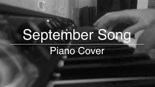 September Song - Piano Cover (JP Cooper)